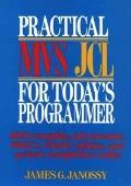 Practical MVS JCL for Today's Programmer