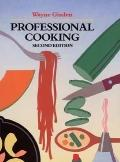 Professional Cooking: College - Wayne Gisslen