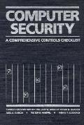 Computer Security: A Comprehensive Controls Checklist