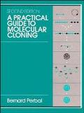 Practical Guide to Molecular Cloning