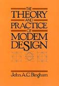 Theory and Practice of Modem Design