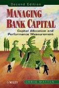 Managing Bank Capital Capital Allocation and Performance Measurement