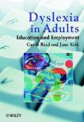 Dyslexia in Adults Education and Employment
