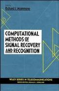 Computational Methods of Signal Recovery and Recognition