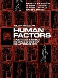 Human Factors: Understanding People-System Relationships