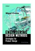 Engineering Design Methods Strategies for Product Design