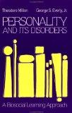 Personality and Its Disorders: A Biosocial Learning Approach