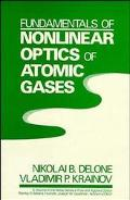 Fundamentals of Nonlinear Optics of Atomic Gases