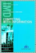 Competing With Information A Manager's Guide to Creating Business Value With Information Con...