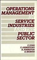 Operations Management in Service Industries and the Public Sector Text and Cases