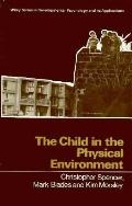 Child in the Physical Environment: The Development of Spatial Knowledge and Cognitive
