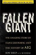 Fallen Giant The Amazing Story of Hank Greenberg and the History of Aig