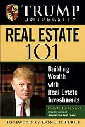 Trump University Real Estate 101 Building Wealth With Real Estate Investments
