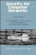 Security for Computer Networks: An Introduction to Data Security in Teleprocessing and Elect...