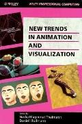 New Trends in Animation and Visualization