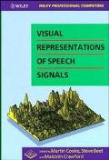 Visual Representations of Speech Signals (Wiley Professional Computing)