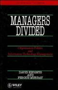 Managers Divided Organisation Politics and Information Technology Management
