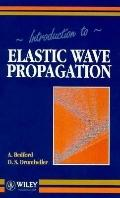 Introduction to Elastic Wave Propagation