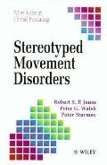 Stereotyped Movement Disorders (Wiley Series in Clinical Psychology)
