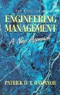 Practice of Engineering Management: A New Approach - Patrick D.T. O'Connor - Hardcover