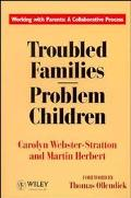 Troubled Families-- Problem Children Working With Parents  A Collaborative Process