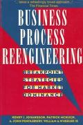 Business Process Reengineering: BreakPoint Strategies for Market Dominance
