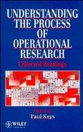 Understanding the Process of Operational Research Collected Readings