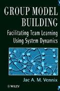 Group Model Building Facilitating Team Learning Using System Dynamics