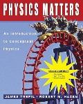 (WCS)Physics Matters : An Introduction to Conceptual Physics Binder Ready without Binder