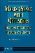 Making Sense with Offenders : Personal Constructs, Therapy and Change