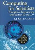 Computing for Scientists Principles of Programming With Fortran 90 and C++