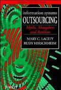 Information Systems Outsourcing: Myths, Metaphors and Realities