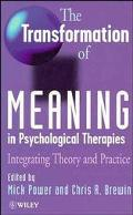 Transformation of Meaning in the Psychological Therapies: Integrating Theory and Practice