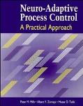 Neuro-Adaptive Process Control: A Practical Approach