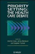Priority Setting: The Health Care Debate