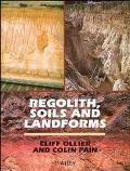 Regolith, Soils and Landforms