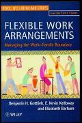 Flexible Work Arrangements Managing the Work-Family Boundary