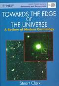 Towards the Edge of the Universe A Review of Modern Cosmology