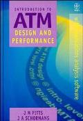 Introduction to ATM Design and Performance: With Applications Analysis Software