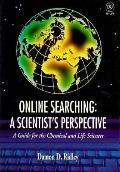 Online Searching: A Scientist's Perspective
