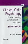 Clinical Child Psychology Social Learning, Development and Behaviour