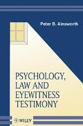Psychology, Law and Eyewitness Testimony - Peter B. Ainsworth - Hardcover