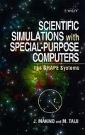 Scientific Simulations With Special-Purpose Computers The Grape Systems