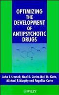 Optimizing the Devlopment of Antipsychotic Drugs