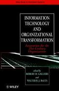 Information Technology and Organizational Transformation Innovation for the 21st Century Org...