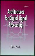 Architectures for Digital Signal Processing