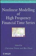 Non-Linear Modelling of High Frequency Financial Time Series