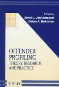 Offender Profiling: Theory, Research and Practice (Wiley Series in Psychology of Crime, Poli...