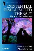 Existential Time-Limited Therapy The Wheel of Existence