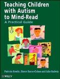 Teaching Children With Autism to Mind-Read A Practical Guide for Teachers and Parents